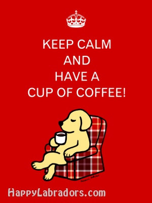 Keep Calm Coffee Yellow Labrador Cartoon by HappyLabradors.com