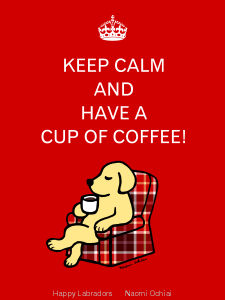 Keep Calm and Yellow Labrador Cartoon by Naomi Ochiai