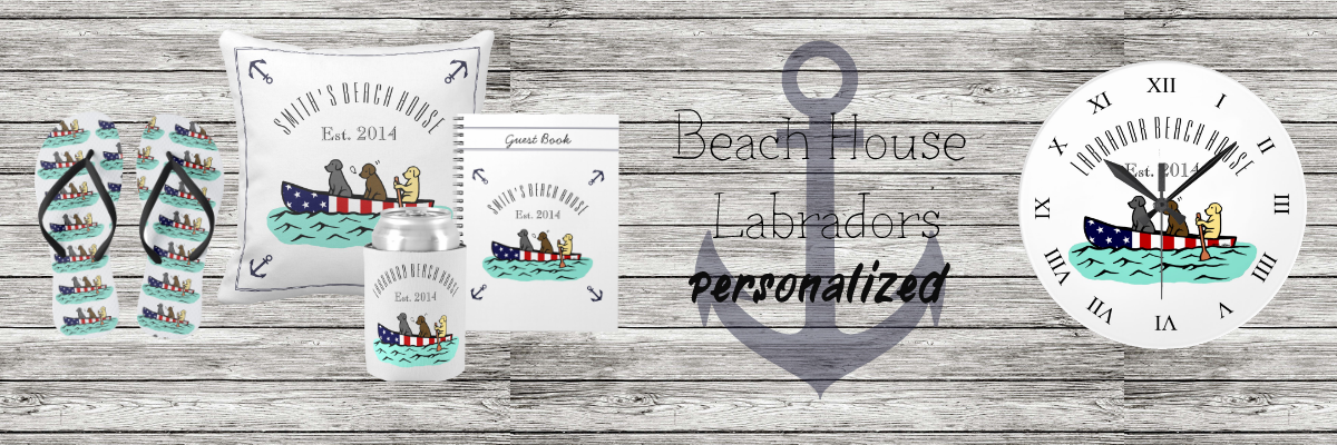 Labrador Retriever Beach House Gift Collection by HappyLabradors @zazzle